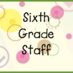 Sixth Grade Staff